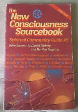 The New Consciousness Sourcebook (Spiritual Community Guilde, No. 5)