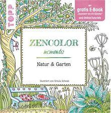 Zencolor moments * Natur & Garten * Ausmalbuch zum Entspannen * TOPP 8209
