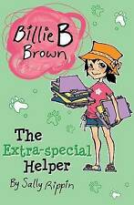 Billie B Brown: The Extra Special Helper by Sally Rippin Paperback Book