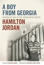 Boy from Georgia : Coming of Age in the Segregated South: By Jordan, Hamilton...