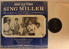 Sing Miller ‎– More Old Times with Sing Miller- LP 1987 USA - Smoky Mary SM 1983