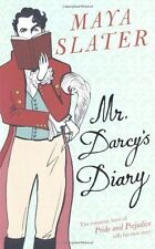 """Mr. Darcy's Diary: The Romantic Hero of """"Pride and Prejudice"""" Tells His Own Stor"""
