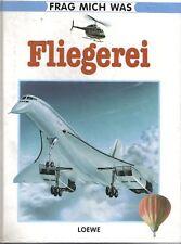 Axel Winterstein: Frag mich was - Fliegerei (Band 16)