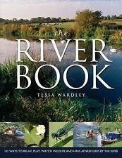 The River Book: 101 Ways to Relax, Play, Watch W, New, Books, mon0000106332