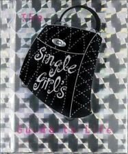 The Single Girl's Guide to Life by Little Books Staff & Ariel Books Staff 2002