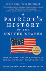 A Patriot's History of the United States: From Columbus's Great Discovery to Ame