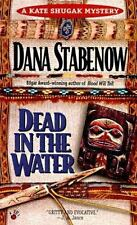 Kate Shugak Mystery: Dead in the Water by Dana Stabenow (1993, Paperback)