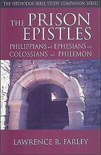 Orthodox Bible Study Companion: The Prison Epistles : Philippians, Ephesians,...