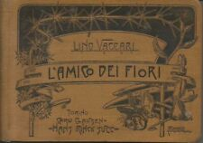 Lino Vaccari - L'AMICO DEI FIORI (prima edizione, 1905)