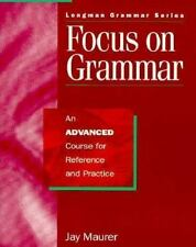 Focus on Grammar: An Advanced Course for Reference and Practice (Complete Studen