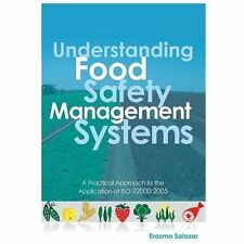 Understanding Food Safety Management Systems: A Practical Approach to the Appl..