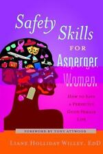 Safety Skills for Asperger Women: How to Save a Perfectly Good Female Life (Pape