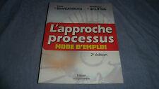 L'APPROCHE PROCESSUS - mode d'emploi - 2è édition - Edit d'Organisations BE