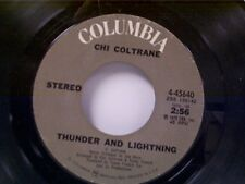 "CHI COLTRANE ""THUNDER AND LIGHTNING / TIME TO COME IN"" 45"