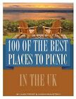 NEW 100 of the Best Places to Picnic In UK by Alex Trost