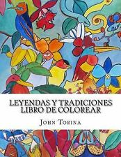 Leyendas y Tradiciones: Leyendas y Tradiciones Libro de Colorear : Profundice...