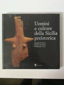 Uomini e cultura della Sicilia preistorica