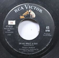 50'S & 60'S 45 Peggy March - Oh My What A Guy / Only You Could Do That To My Hea