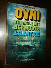 OVNI - TRIANGLE DES BERMUDES - ATLANTIDE - Peter Nobile 1980 - UFO