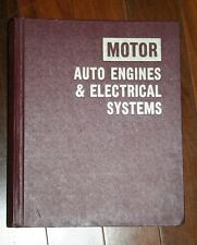 HARDCOVER~ MOTOR~ AUTO ENGINES & ELECTRICAL SYSTEMS~7TH ED~ 1977