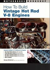 HOW TO BUILD VINTAGE HOT ROD V-8 ENGINES BY GEORGE MCNICHOLL