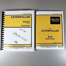 Owners And Parts Manuals For Caterpillar 12 Motor Grader Road Catalog Operators