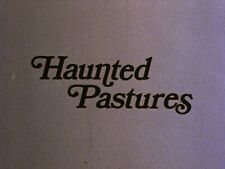 The Haunted Pasture-16mm-Color Excellent - 22min