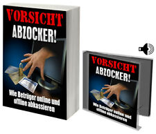 Vorsicht Abzocker! Betrüger! Schutz! Hilfe Online-/Offline-Abzocke eBook+Hörbuch
