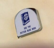 *Vintage PETTER BLUE BOOK Advertising Tape Measure