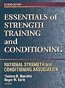 Essentials of Strength Training and Conditioning : National Strength and Conditi
