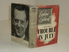TROUBLE IN JULY By ERSKINE CALDWELL 1940 First Edition