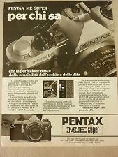 ADVERTISING PUBBLICITA'  PENTAX ME SUPER per chi sa   -- 1982