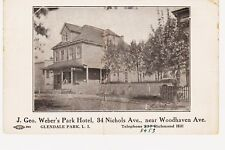 VERY RARE GLENDALE PARK QUEENS WEBER'S HOTEL, NICHOLS AVE NEAR WOODHAVEN, NYC