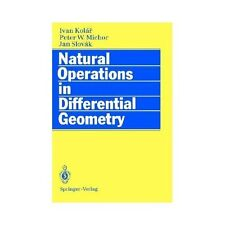 Natural Operations in Differential Geometry by J. Slovak, I. Kolar and P.W....