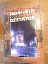 Mannheim unter der Diktatur  1933 -1939 Standardwerk Mannheim Chronik 1997 EA
