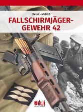 Handrich: Fallschirmjägergewehr 42 Buch/FG 42/Technik/Gewehr/Fallschirmjäger NEU