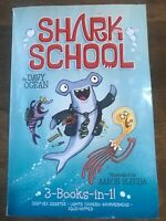 Shark School: Shark School 3-Books-In-1! : Deep-Sea Disaster; Lights! Camera!...