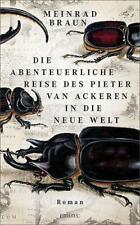 Die abenteuerliche Reise des Pieter van Ackeren in die neue Welt - Roman Me ...