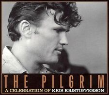 The Pilgrim: A Celebration of Kris Kristofferson by Kris Kristofferson (CD,...