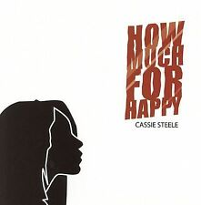 Steele, Cassie How Much for Happy CD