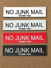 """Letter Box """"No Junk Mail Thank You"""" -  Exterior Sign 60mmx15mm  various colours"""