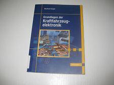 Grundlagen der Kraftfahrzeugelektronik von Manfred Krüger (2004)