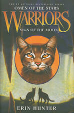 Warriors: Omen of the Stars #4: Sign of the Moon by Hunter, Erin