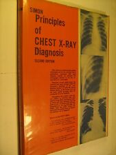Hardcover PRINCIPLES OF CHEST X-RAY DIAGNOSIS 2nd Ed George Simon 1969 [Y89]