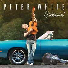 Peter White Groovin' [Guitar] CD