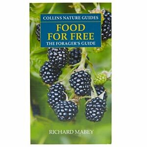 Nature Guide Food for Free By Richard Mabey