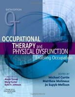 Occupational Therapy and Physical Dysfunction: Enabling Occupation,... Paperback