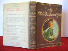 Louisa May Alcott AN OLD-FASHIONED GIRL 1947 hcdj illus by NETTIE WEBER