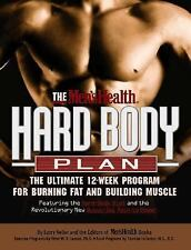 The Men's Health Hard Body Plan : The Ultimate 12-Week Program for Burning Fat a