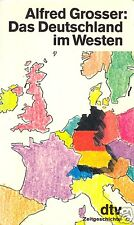 Grosser, Alfred; Das Deutschland im Westen, 1988, dtv 10948